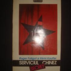 ROGER FALIGOT, REMI KAUFFER - SERVICIUL SECRET CHINEZ