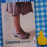 Lizoanca la 11 ani Doina Rusti - Roman