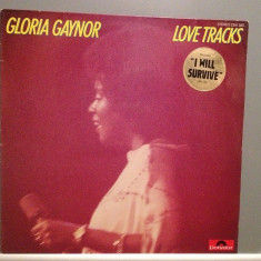 GLORIA GAYNOR - LOVE TRACKS - I will...(1978/POLYDOR/RFG) - Vinil/Impecabil (NM) - Muzica Dance universal records