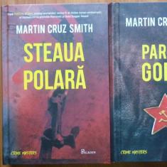 Cruz Smith, Parcul Gorki ; Steaua Polara, 2016, 2 carti politiste celebre - Carte politiste
