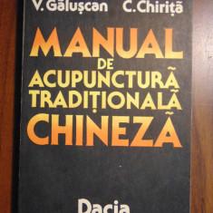 Manual de acupunctura traditionala chineza - V. Galuscan, C. Chirita (1991) - Carte Recuperare medicala