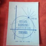 Revista matematica a elevilor din Timisoara anul XIII nr 1 din 1982 / 116 pag !