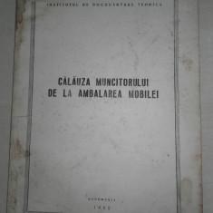 CALAUZA MUNCITORULUI DE LA AMBALAREA MOBILEI, 1955 - Carte amenajari interioare