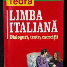 Limba Italiana - Dialoguri, texte, exercitii teora