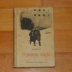 O poveste simpla - Alexandru Jar, 1955, coperta Corneliu Baba - Carte Epoca de aur