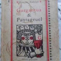 Gargantua Si Pantagruel (uzata) - Francois Rabelais, 393954 - Carte Basme