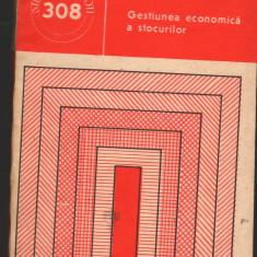 (C7284) GESTIUNEA ECONOMICA A STOCURILOR - GHEORGHE BASANU - Carte Contabilitate