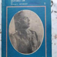 Romanii Originea, Trecutul, Sacrificiile Si Drepturile Lor Vo - Maresal I. Antonescu, 393955 - Istorie