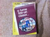 O lume intr un clasor Aurel Crisan filatelie timbre carte hobby de colectie, Alta editura