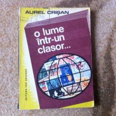 O lume intr un clasor Aurel Crisan filatelie timbre carte hobby de colectie