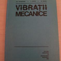 VIBRATII MECANICE GH.BUZDUGAN, L.FETCU, M.RADES - Carti Mecanica