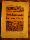 Dragos Protopopescu - Condamnati la castitate - Prima Ed.Nationala Ciornei 1933