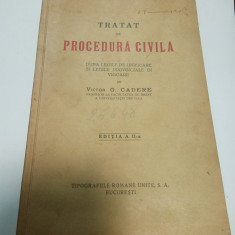 TRATAT DE PROCEDURA CIVILA - VICTOR G. CADERE - editia a 2a - 1935 - Carte Drept procesual civil