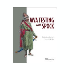 Java Testing with Spock - Carte in engleza