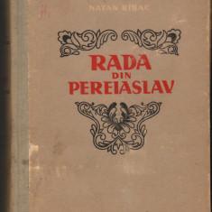 (C7265) RADA DIN PEREIASLAV - NATAN RIBAK (RABAK), VOL. II - Roman istoric