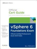 Vsphere 6 Foundations Exam Official Cert Guide (Exam #2v0-620): Vmware Certified Professional 6 foto
