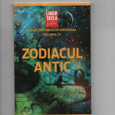 Zodiacul Antic - Libertatea Vol.4 - Carte astrologie Altele