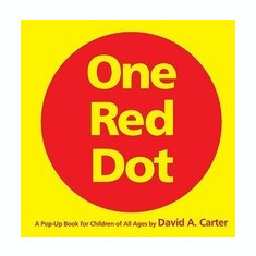 One Red Dot: A Pop-Up Book for Children of All Ages - Carte in engleza