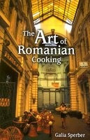 The Art of Romanian Cooking foto