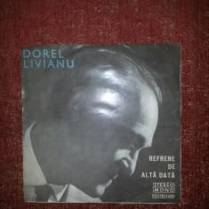 "Vinil single 7"" Dorel Livianu – Refrene De Altadata - Muzica Ambientala electrecord"
