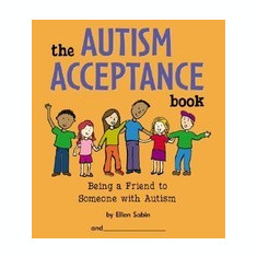 The Autism Acceptance Book: Being a Friend to Someone with Autism - Carte in engleza