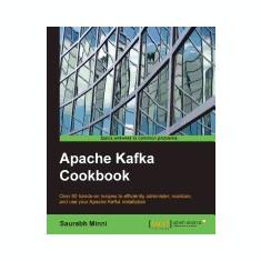 Apache Kafka Cookbook - Carte in engleza