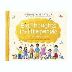 Big Thoughts for Little People: ABC's to Help You Grow - Carte in engleza