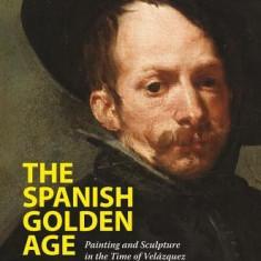 El Siglo de Oro: The Age of Velazquez - Carte in engleza