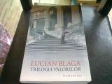 TRILOGIA VALORILOR - LUCIAN BLAGA, 1967