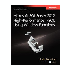 Microsoft SQL Server 2012 High-Performance T-SQL Using Window Functions - Carte in engleza