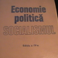 ECONOMIE POLITICA-SOCIALISMUL-COLECTIV COORD.N.N.CONSTANTINESCU- - Carte Economie Politica