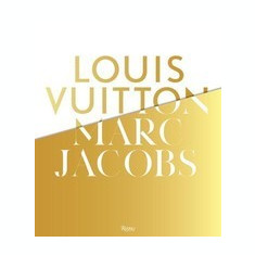 Louis Vuitton / Marc Jacobs: In Association with the Musee Des Arts Decoratifs, Paris - Carte in engleza