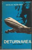 (C7271) DETURNAREA - NICOLAE PETOLESCU