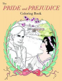 The Jane Austen Pride & Prejudice Coloring Book