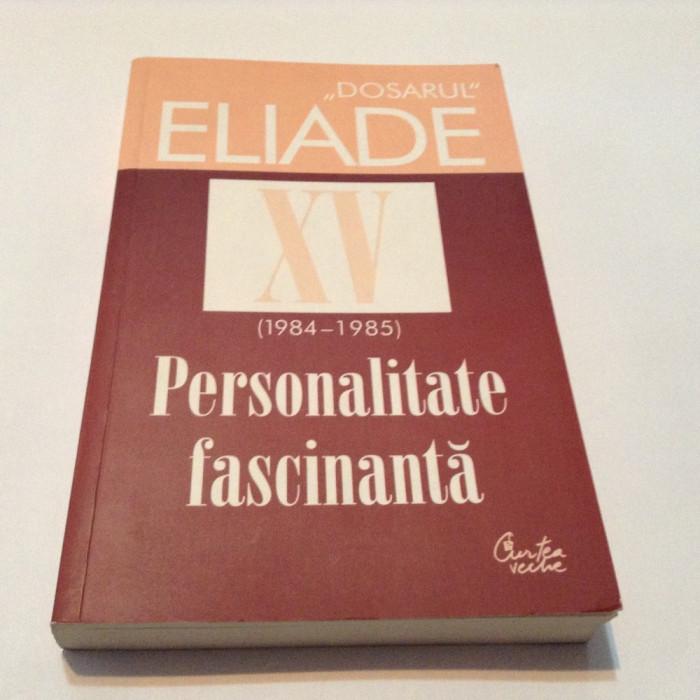 Mircea Handoca - Dosarul Eliade VOL XV ,RF8/1