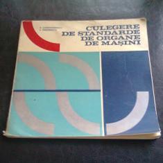 CULEGERE DE STANDARDE DE ORGANE DE MASINI - A. CONSTANTINESCU
