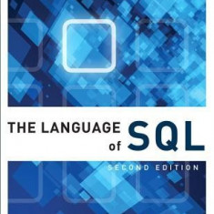 The Language of SQL - Carte in engleza