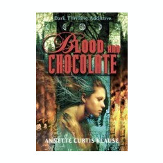 Blood and Chocolate - Carte in engleza
