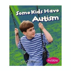 Some Kids Have Autism - Carte in engleza