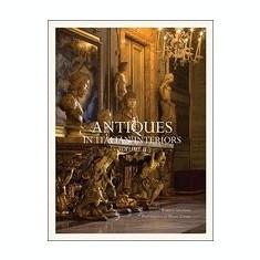 Antiques in Italian Interiors, Volume II - Carte in engleza