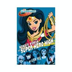 Wonder Woman at Super Hero High (DC Super Hero Girls) - Carte in engleza