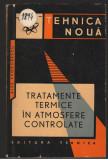 (C7250) TRATAMENTE TERMICE IN ATMOSFERE CONTROLATE - ALEX. TEODORESCU