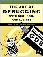 The Art of Debugging with GDB, DDD, and Eclipse foto