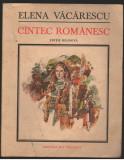 (C7239) CANTEC ROMANESC - ELENA VACARESCU, BILINGVA FRANCEZA - ROMANA