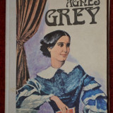 Anne Bronte - Agnes Grey - Roman, Anul publicarii: 1979