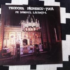 Teodora Paunescu Tuca Pe Domnul laudati l album disc vinyl lp Muzica Religioasa electrecord, VINIL