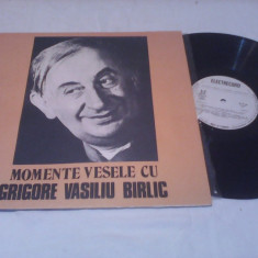 DISC VINIL MOMENTE VESELE CU GRIGORE VASILIU BIRLIC EXE 02205 STARE EXCELENTA - Muzica soundtrack