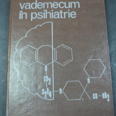 VADEMECUM IN PSIHIATRIE BUCURESTI 1985 -CONSTANTIN GORGOS