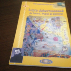 PARINTELE ARSENIE BOCA, LUPTA DUHOVNICEASCA