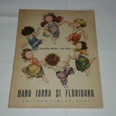 FRANTISEK HRUBIN \ JIRI TRNSKA - BABA IARNA SI FLORIOARA - Carte de povesti